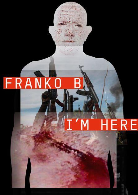 Franko B: I'm Here