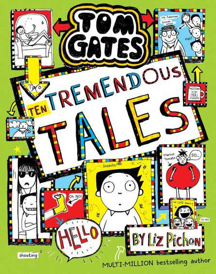 Tom Gates: Ten Terrific Tales with Liz Pichon