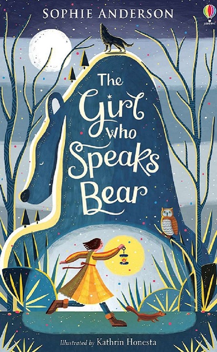 Sophie Anderson: The Girl Who Speaks Bear