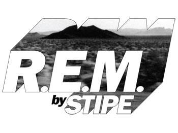R.E.M. by Stipe *