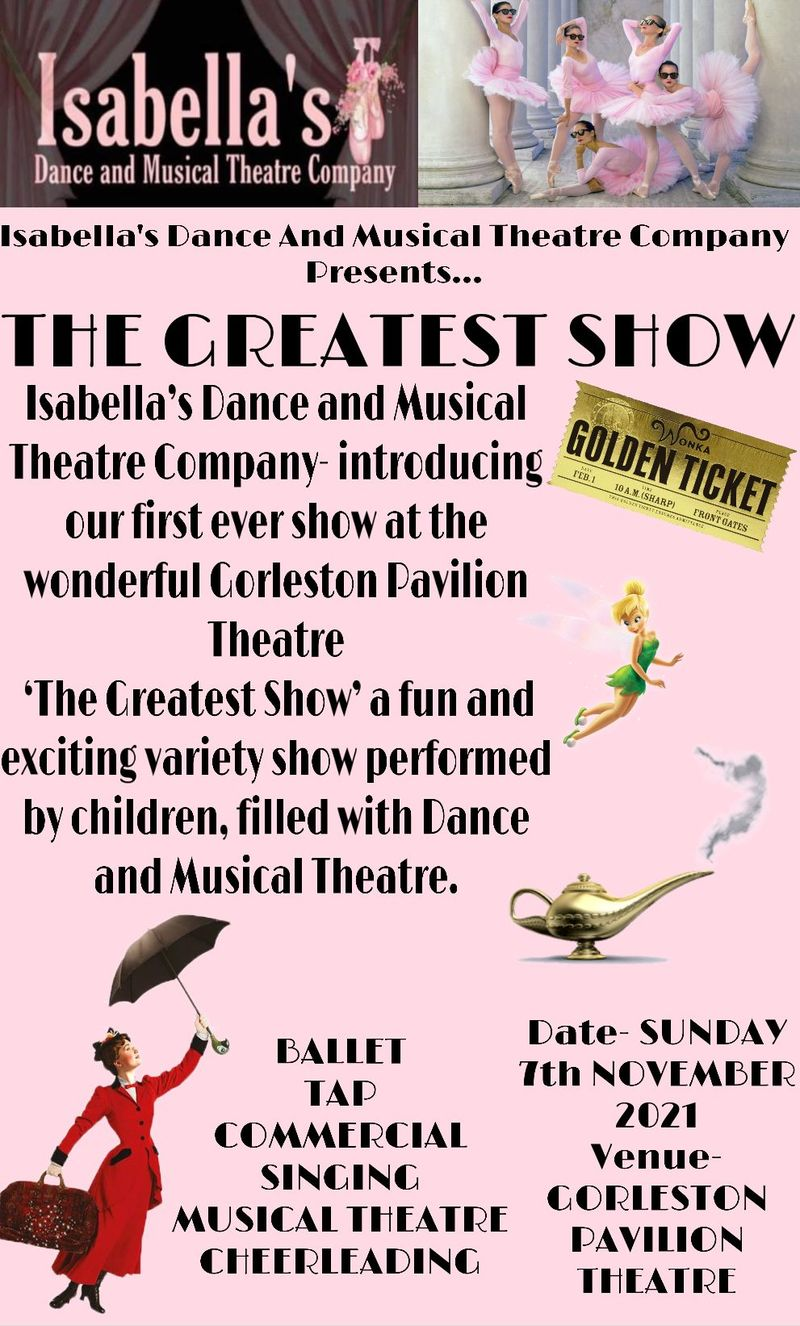 Isabella's Dance & Musical Theatre Company Presents...... THE GREATEST SHOW