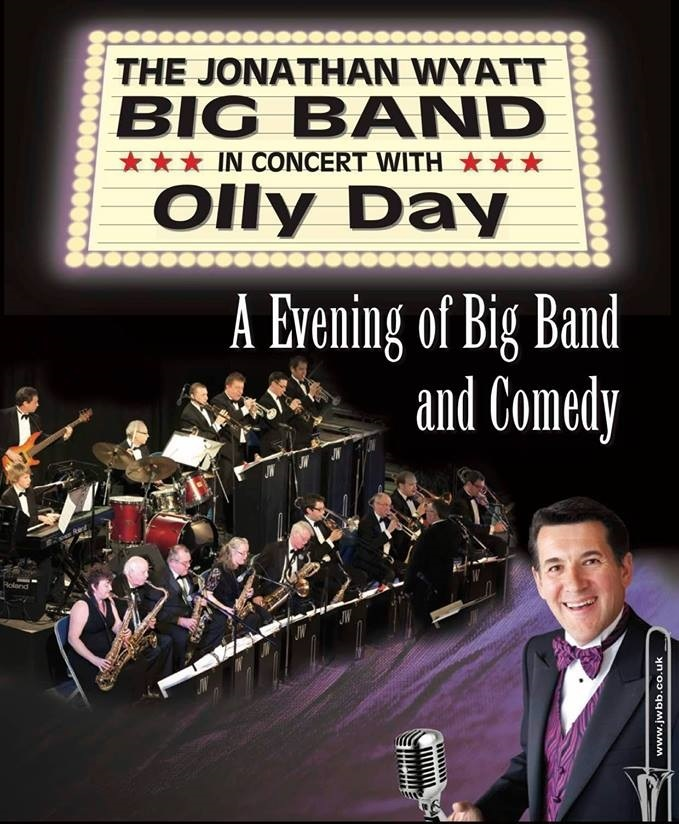 An Evening of Big band and Comedy with the Jonathan Wyatt Big band and special Guest Olly Day