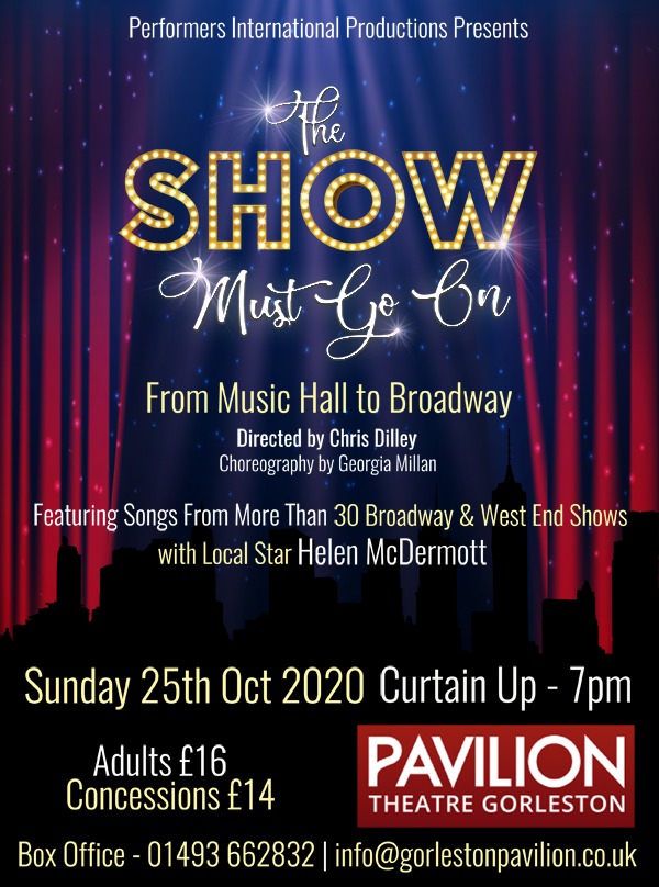 The Show Must Go On - From Music Hall to Broadway