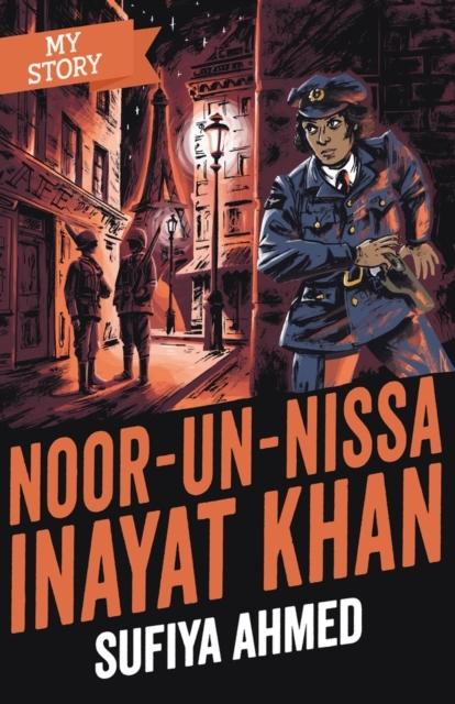 My Story: Noor-un-Nissa Inayat Khan with Sufiya Ahmed