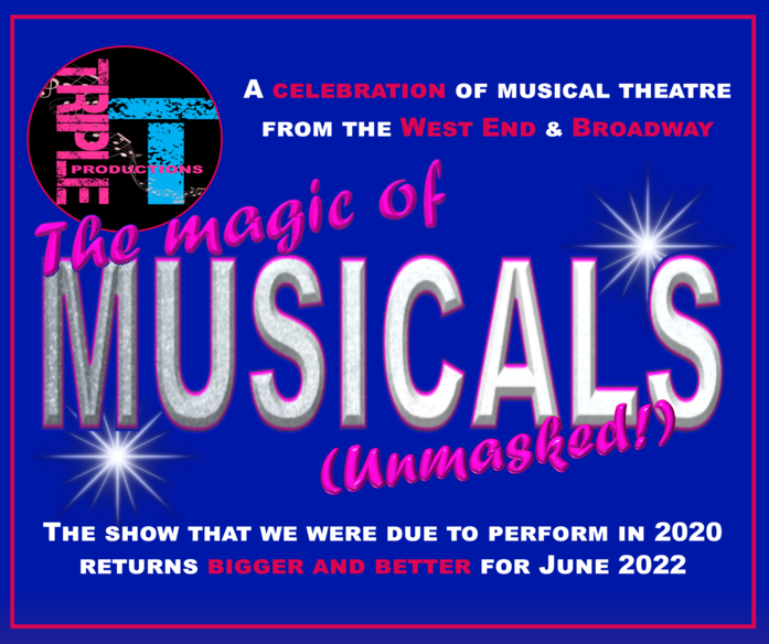 THE MAGIC OF MUSICALS (Unmasked)
