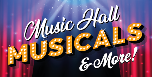 Music Hall, Musicals & More