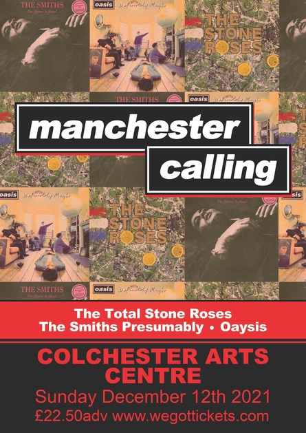 Manchester Calling! Ft. The Total Stone Roses, The Smiths Presumably & Oaysis *