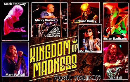 Kingdom of Madness: Classic Magnum featuring Mark Stanway, Micky Barker, Richard Bailey & Mo Birch
